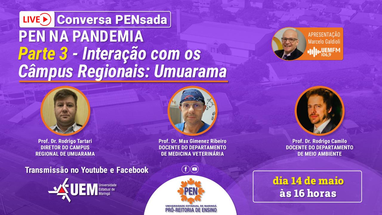 Conversa PENsada tem como destaque o Câmpus de Umuarama