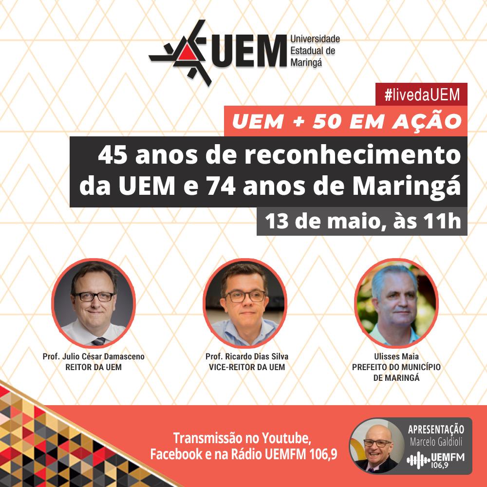 UEM + 50 em ação: live de hoje (13) é cancelada