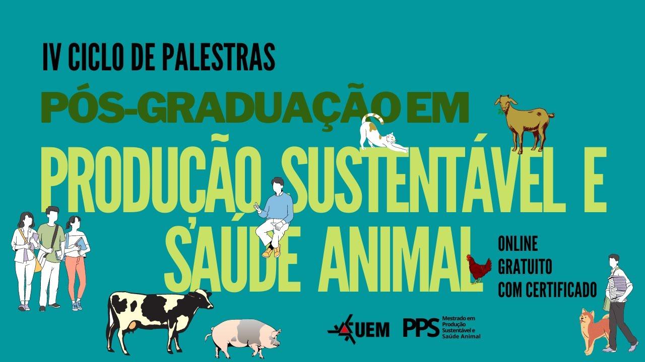 Mestrado em produção sustentável e saúde animal promoverá 4º ciclo de palestras